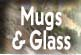 mugs & glass